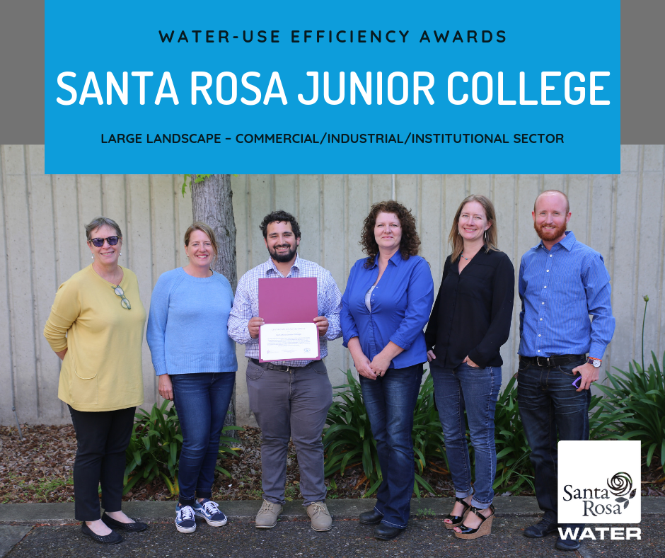 Water Use Efficiency Awards - Santa Rosa Junior College - Large Landscape - Commercial/Industrial/Institutional Sector - Santa Rosa Water